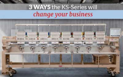 3 ways the KS-Series will change your embroidery business