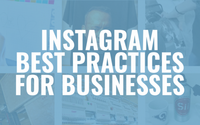 Simple Best Practices That Will Elevate Your Business Instagram